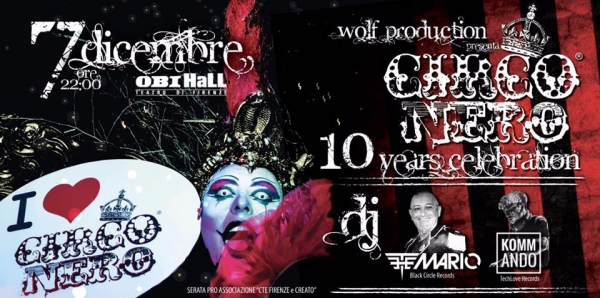"7 Dicembre 2017 - ""REUNION CIRCO NERO"" 10 Years Celebration"